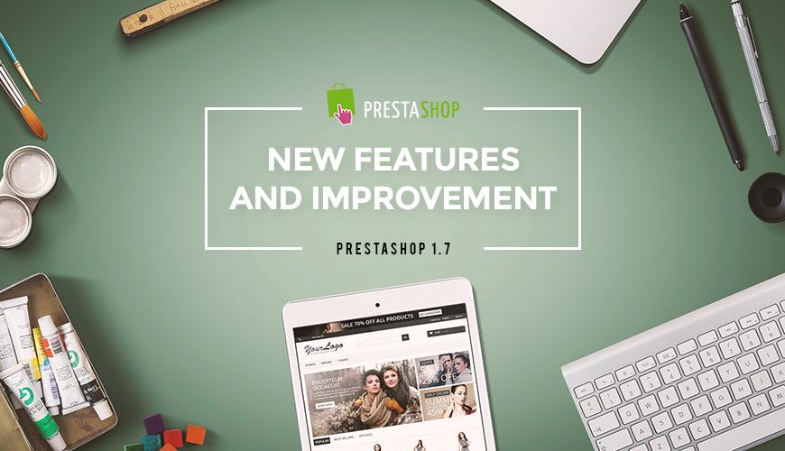 10-new-features-of-prestashop-17