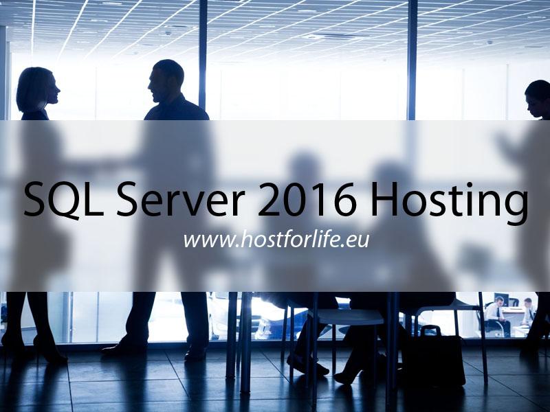 HostForLIFEASP.NET Launches Microsoft SQL Server 2016 Hosting