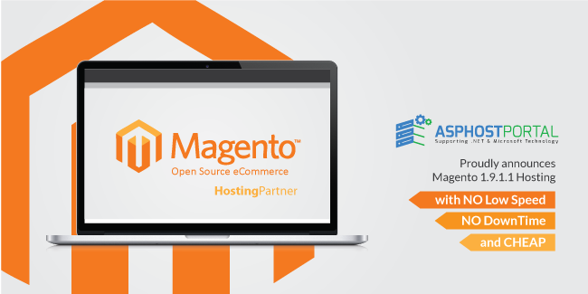 ASPHostPortal.com Announces Cheap Magento 1.9.1.1 Hosting Solution