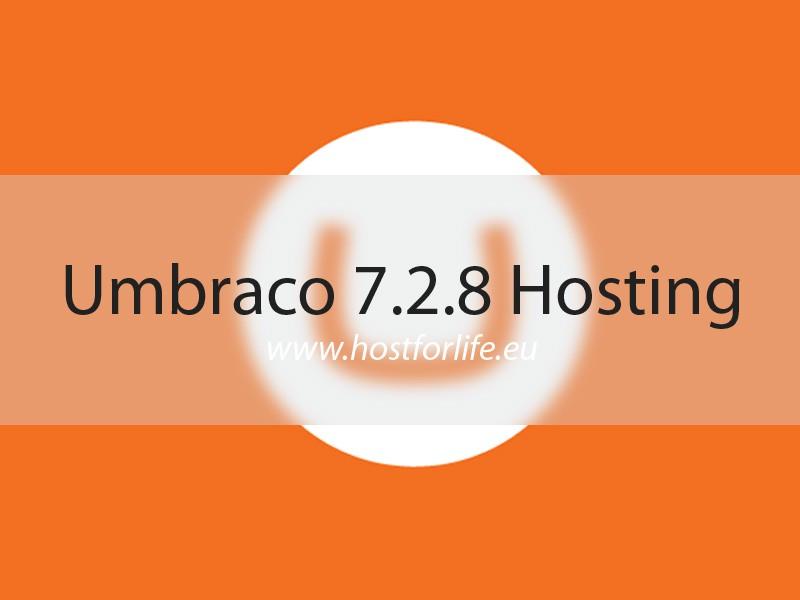 HostForLIFEASP.NET Launches Umbraco 7.2.8 Hosting