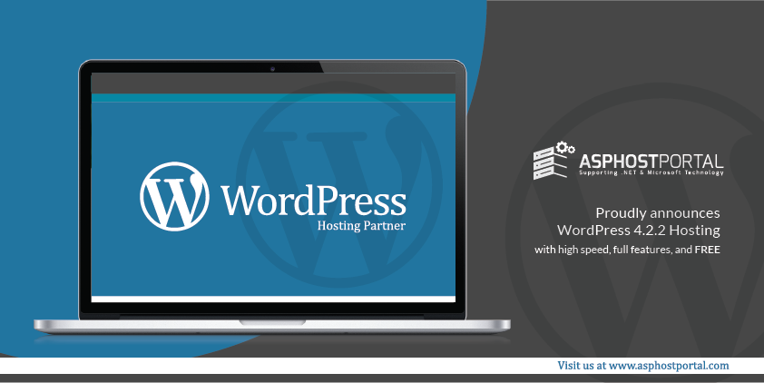 ASPHostPortal.com Announces Cheap and Fast WordPress 4.2.2 Hosting Solution